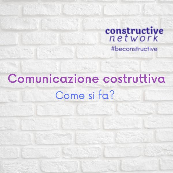 Comunicare in modo costruttivo